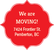 We are moving to 7274 Frontier St. Pemberton B.C.