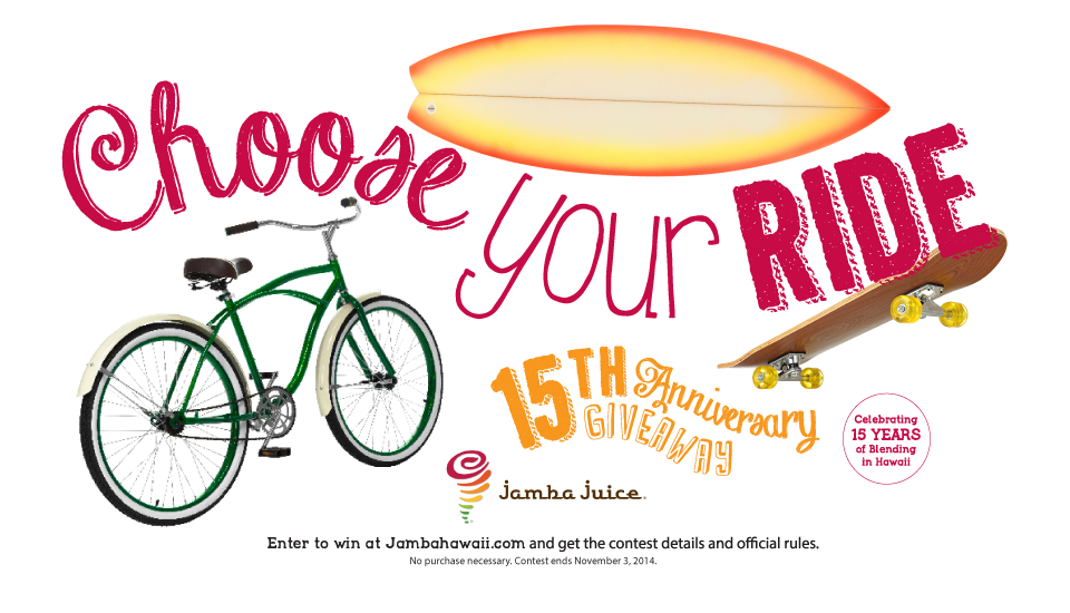 Choose yor ride. Jamba Juice Hawaii 15th Anniversary Giveaway