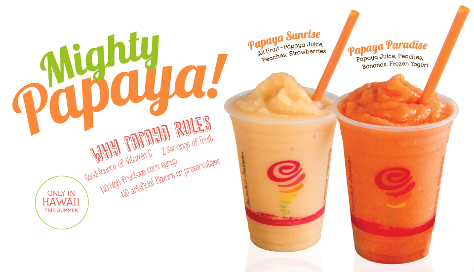 Papaya Sunrise and Papaya Paradise Smoothies, available only in Hawaii this summer